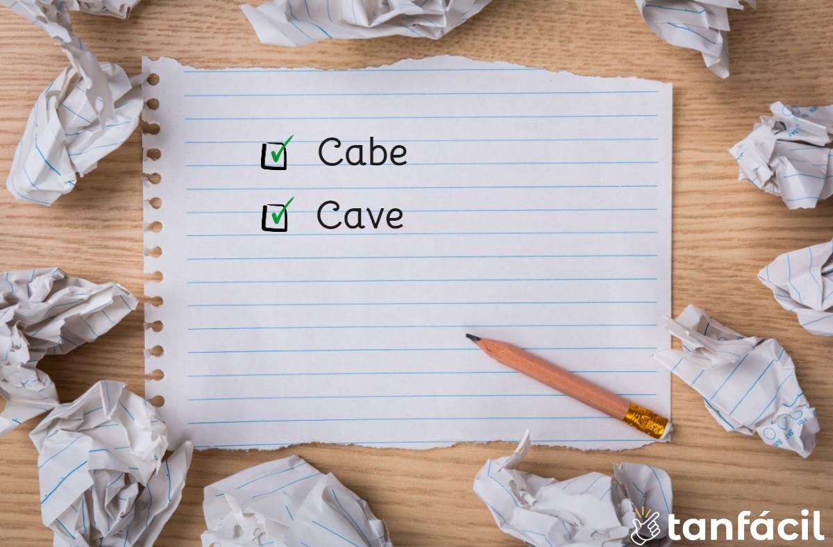 Cómo se escribe cabe o cave